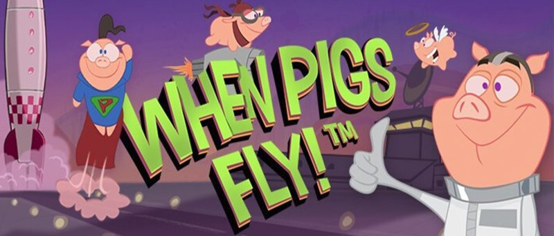 When Pigs Fly Netent Slot Spiel