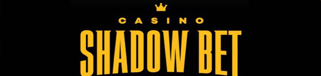 Shadow bet online casino