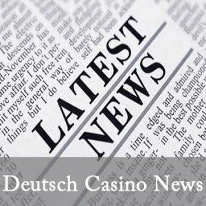 Deutsch Casino News